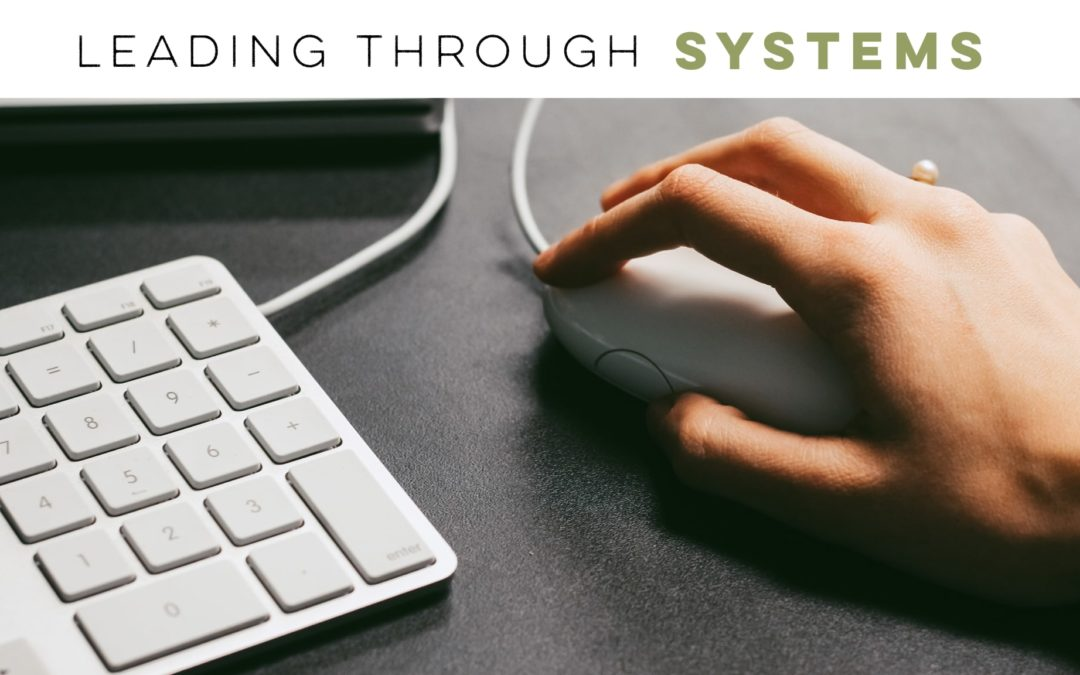 Leading Through Systems