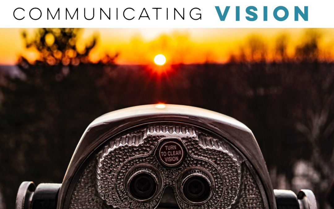 Communicating vision to others